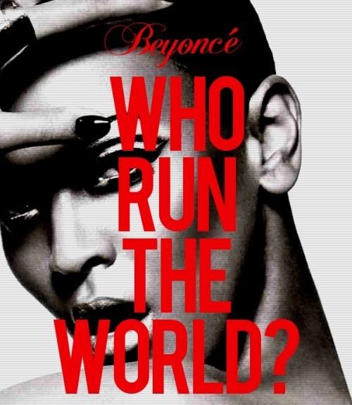 ... girls x4 who run the world girls x4 listen to beyonce run the world