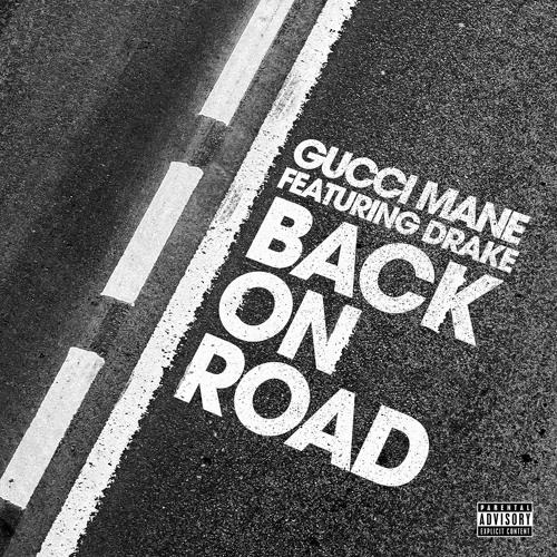 gucci-mane-back-on-road-drake