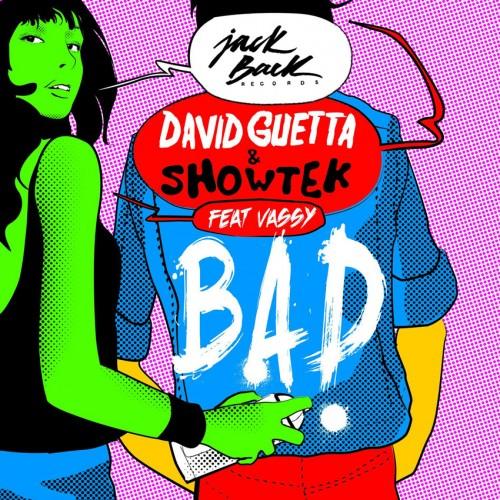 David_Guetta-BAD-Showtek-feat-Vassy
