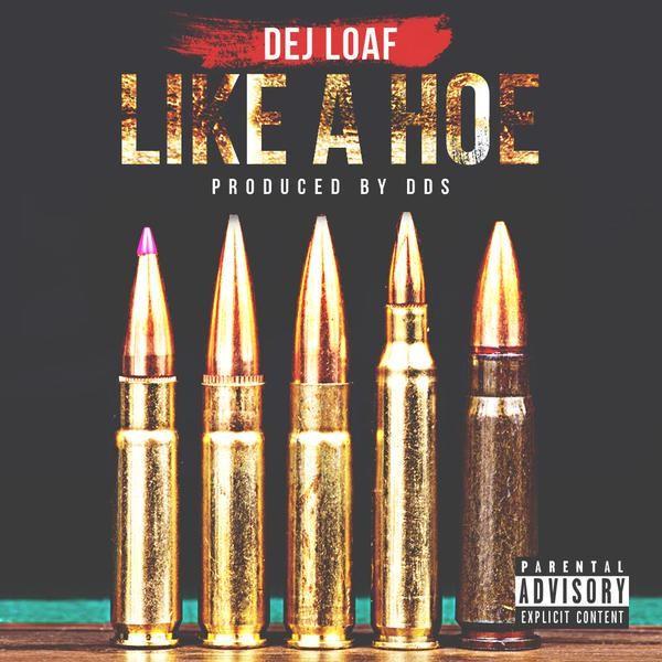 dej_loaf-like_a_hoe