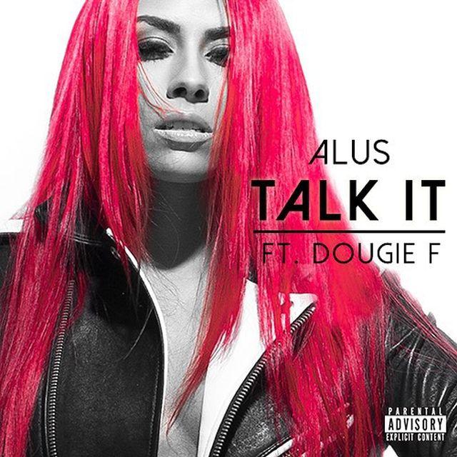 alus-dougie-f-talk-it-single-cover-art