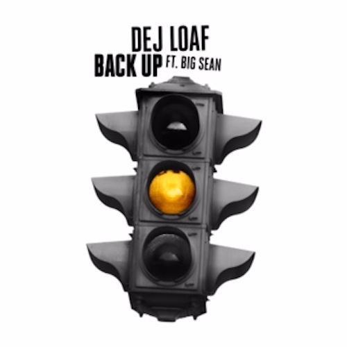 dej-loaf-back-up-ft-Big-Sean