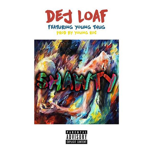 Dej-Loaf-Shawty-Young-Thug-single-cover-art
